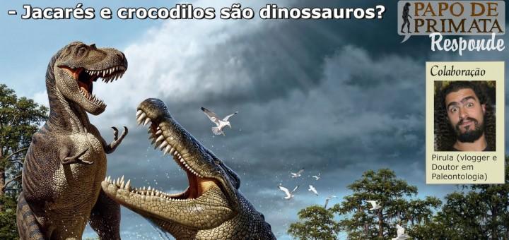 Crocodilos-dinossauros